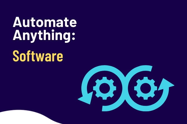 Automate anything software